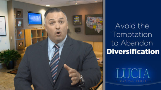 Avoid the Temptation to Abandon Diversification