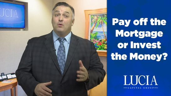 Pay Off the Mortgage or Invest the Money?
