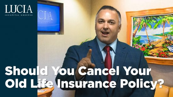 Should You Cancel Your Old Life Insurance Policy?