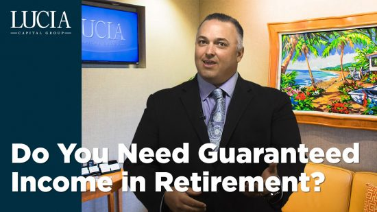 Do You Need Guaranteed Income in Retirement?