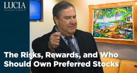 The Risks, Rewards, and Who Should Own Preferred Stocks