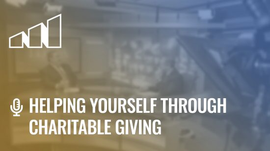 Helping Yourself Through Charitable Giving – Season 1: Episode 6