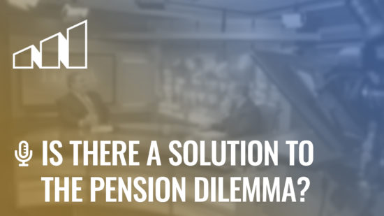 Is There a Solution to the Pension Dilemma?- Season 4: Episode 1