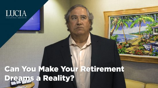 Can You Make Your Retirement Dreams a Reality?