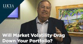 Will Market Volatility Drag Down Your Portfolio?