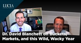 Dr. David Blanchett on Buckets, Markets, and this Wild, Wacky Year