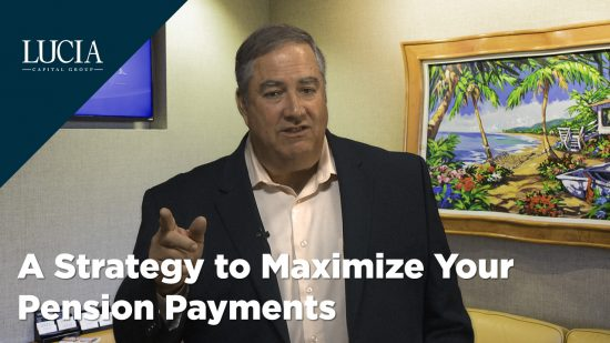 A Strategy to Maximize Your Pension Payments