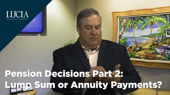 Pension Decisions, Part 2: Lump Sum, or Annuity Payments?