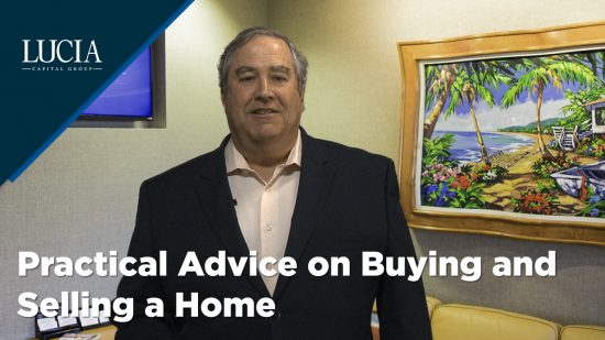 Practical Advice on Buying and Selling a Home