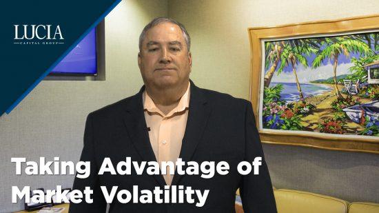 Taking Advantage of Market Volatility