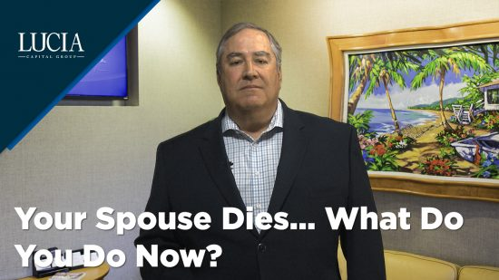Your Spouse Dies – What Do You Do Now?