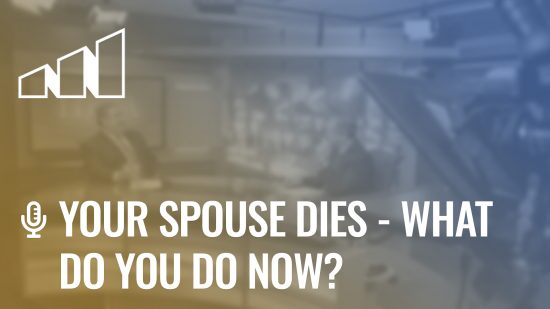 Your Spouse Dies – What Do You Do Now?- Season 5: Episode 3