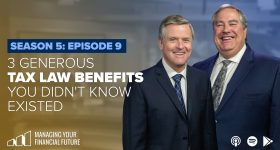 3 Generous Tax Law Benefits You Didn't Know Existed- Season 5: Episode 9